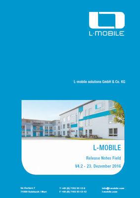 L-mobile mobile Softwarelösung Release Notes L-mobile service/CRM&sales Version 4.2