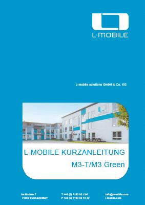 L-mobile mobile Softwarelösungen Kurzanleitung L-mobile M3 T / M3 Green