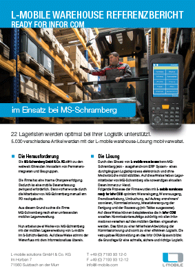 L-mobile mobile Softwarelösung Referenzbericht L-mobile warehouse ready for Infor COM MS Schramberg
