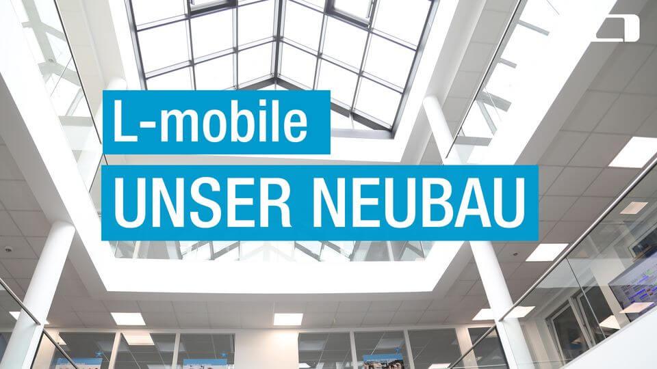 L-mobile_Videogalerie_L-mobile_Neubau