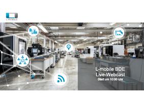 Vortragsunterlagen zum Live-Webcast L-mobile BDE