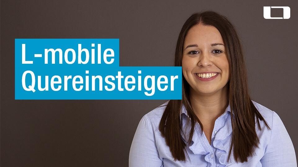 L-mobile Quereinsteiger Telemarketing