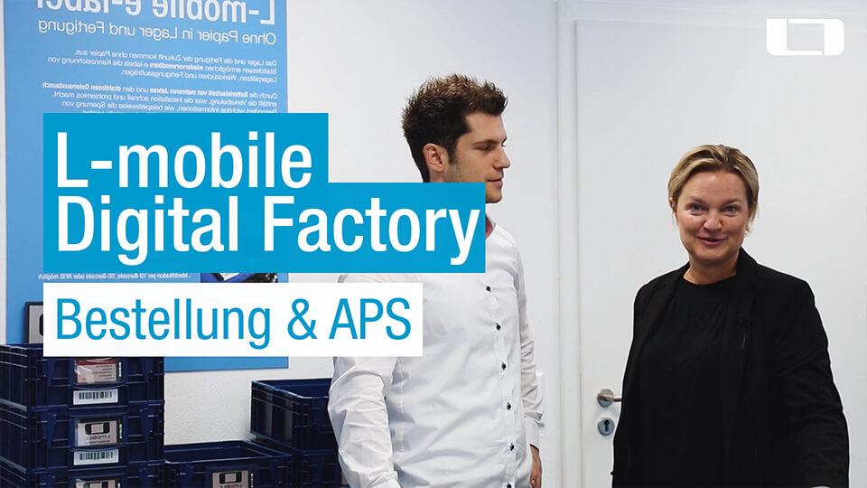 L-mobile Digital Factory Bestellung und APS