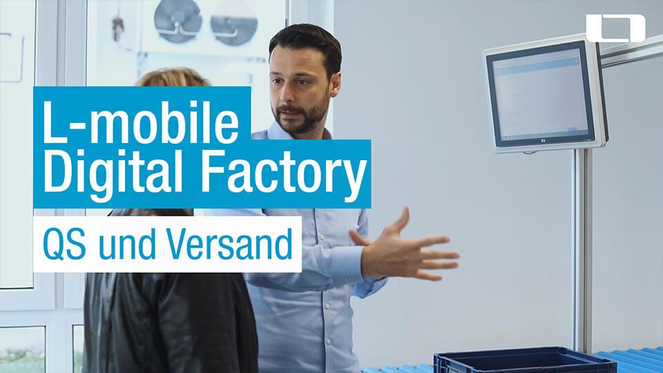 L-mobile Digital Factory Qualitätssicherung und Versand