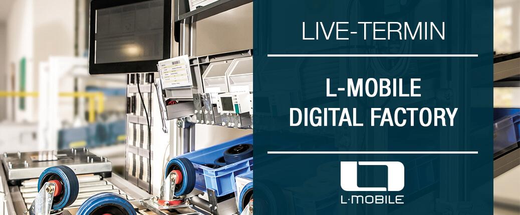 Live Termin Digital Factory - Digitalisierte Lagerlogistik und Produktion